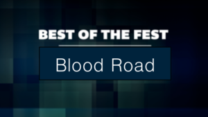 Best of Fest Blood Road