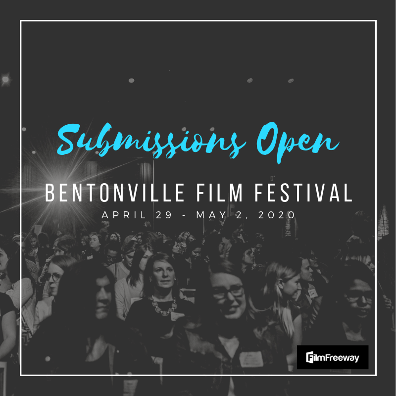 GEENA DAVIS' BENTONVILLE FILM FESTIVAL  ANNOUNCES  CALL FOR ENTRIES FOR 2020 (APRIL 29-MAY 2)